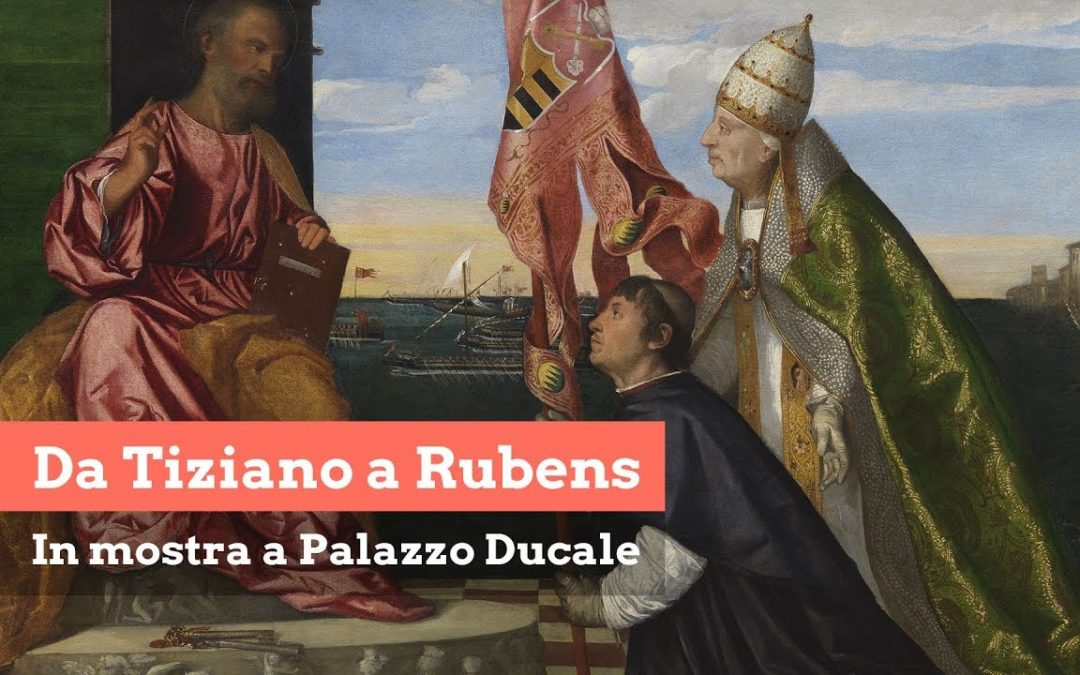 From Tiziano to Rubens: exhibition at the Doge's Palace of Venice